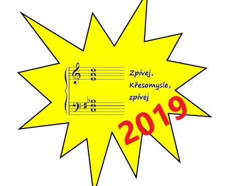 Zpívej, Křesomysle, zpívej 2019